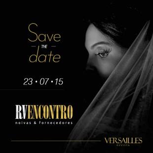 Noivinhas, guardem esta data. A @rv_versailles vai conectar você aos melhores fornecedores, num único dia, com as facilidades que você precisa para fechar a festa dos seus sonhos. Um verdadeiro ENCONTRO de Noivas & Fornecedores.